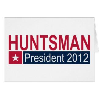 Jon Huntsman President 2012 Greeting Card