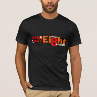 JON MINUS EIGHT..FIGURE$! Kate + Eight Funny Humor T-Shirt