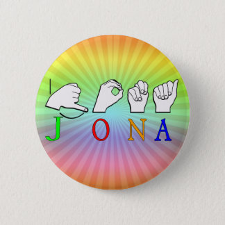 JONA ASL FINGERSPELLED NAME SIGN 6 CM ROUND BADGE