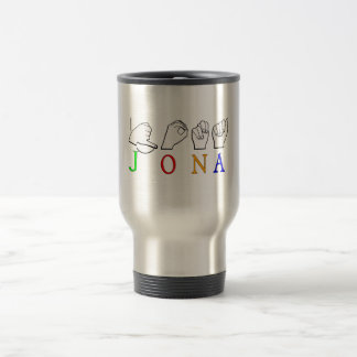 JONA ASL FINGERSPELLED NAME SIGN TRAVEL MUG