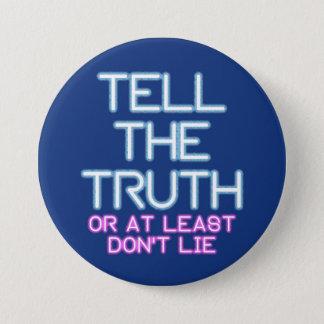 Jordan Peterson: Tell The Truth... 7.5 Cm Round Badge