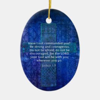 Joshua 1:9  Bible Verse About Strength Ceramic Oval Decoration