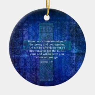 Joshua 1:9  Bible Verse About Strength Round Ceramic Decoration