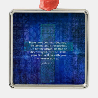 Joshua 1:9  Bible Verse About Strength Silver-Colored Square Decoration