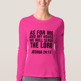 JOSHUA 24:15 AS FOR ME AND MY HOUSE T-shirts