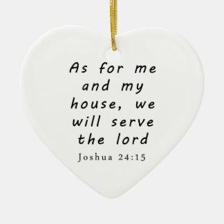 Joshua 24:15 ceramic heart decoration