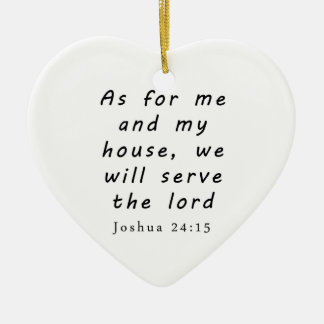 Joshua 24:15 ceramic ornament