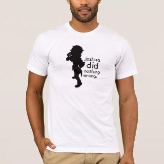 Joshua Did Nothing Wrong T-Shirt