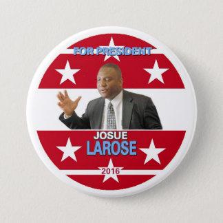 Josue Larose for President 2016 7.5 Cm Round Badge