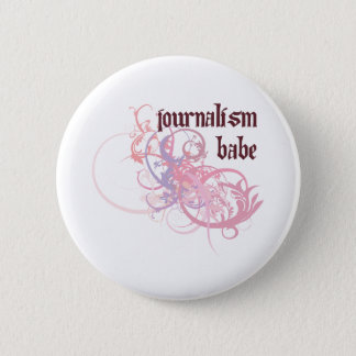 Journalism Babe 6 Cm Round Badge