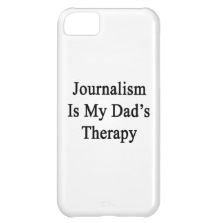 Journalism Is My Dad s Therapy iPhone 5C Cover