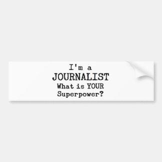 journalist bumper sticker