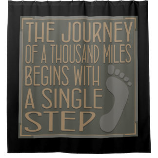 Journey of a Thousand Miles Shower Curtain