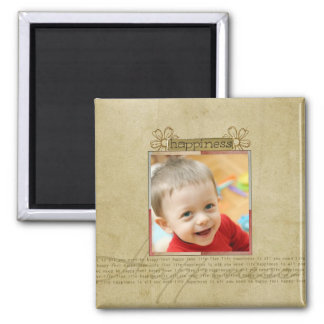 Joy and happiness photo magnet