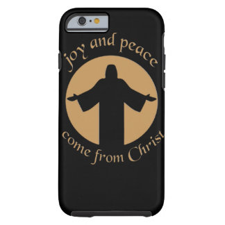 joy and peace come from Christ Tough iPhone 6 Case
