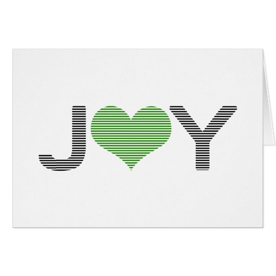 Joy - heart - black and green. card