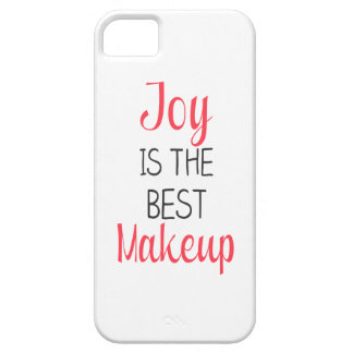 Joy Is The Best Makeup - Inspirational Quote iPhone 5 Covers