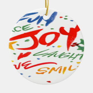 Joy, Laughter, and Smile Ceramic Ornament