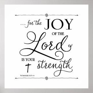 Joy of the Lord - Nehemiah 8:10 Poster