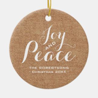 Joy & Peace - Rustic Burlap Christmas Greeting Round Ceramic Decoration
