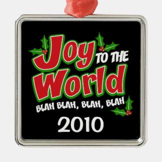 Joy to the World Blah Blah Blah Holiday Ornament