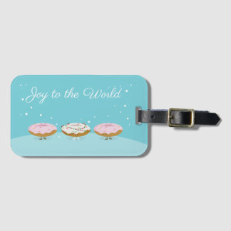 Joy to the World Donuts | Luggage Tag
