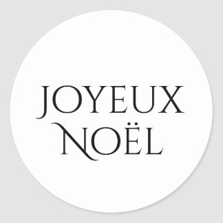 Joyeux Noël, Merry Christmas in French, Round Sticker