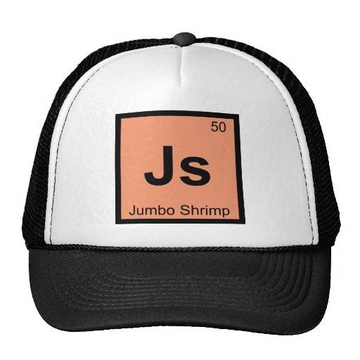 Js - Jumbo Shrimp Chemistry Periodic Table Symbol Trucker Hat