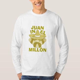 Juan in El Millon T-Shirt