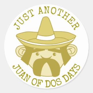 Juan of Dos Days Classic Round Sticker