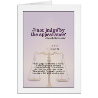 Judge by God's reality - John 7:24 Card