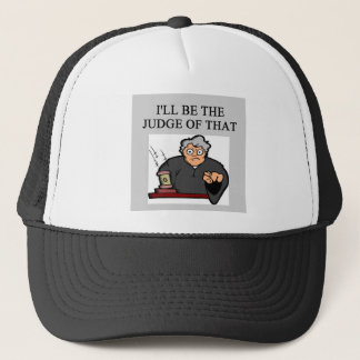 JUDGE joke Trucker Hat