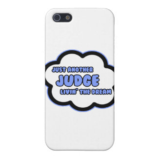 Judge .. Livin' The Dream Case For iPhone 5