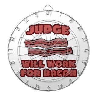 Judge .. Will Work For Bacon Dart Board