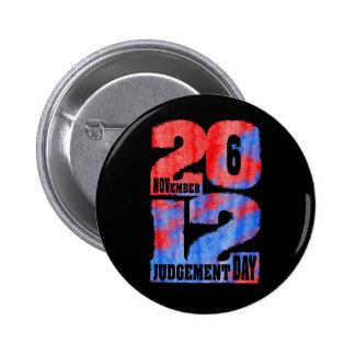Judgement Day 6 Cm Round Badge