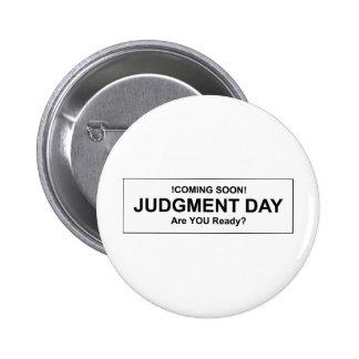 Judgement Day Pinback Button