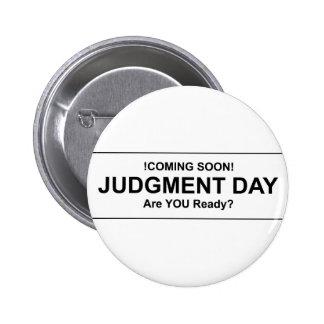 Judgement Day Pins