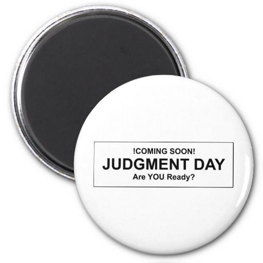 Judgement Day Refrigerator Magnets