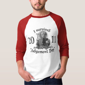 Judgement Day May 21, 2011 T-Shirt