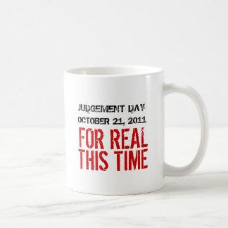 Judgement Day October 21, 2011 Coffee Mug