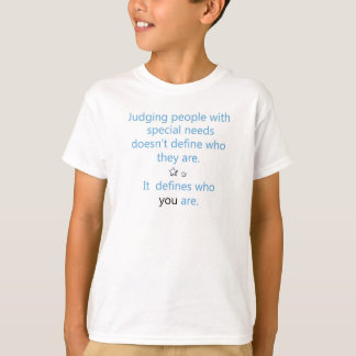 Judging people with special needs kids tee