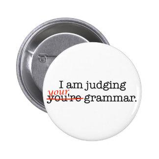 Judging Your Grammar Pinback Button
