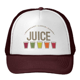 Juice - Breakfast, Lunch & Dinner. Trucker Hat
