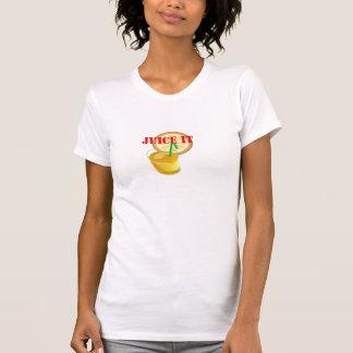 Juice It Shirts