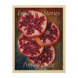 Juicy Pomegranate Food Love Stories Wood Print