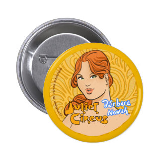 Juliet Circus - Barbara Nowak 6 Cm Round Badge