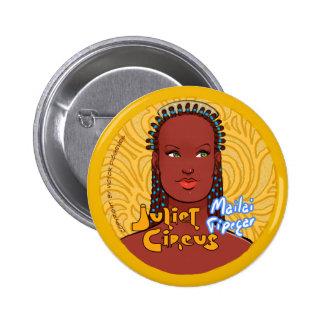 Juliet Circus - Mailai Tipegar 6 Cm Round Badge