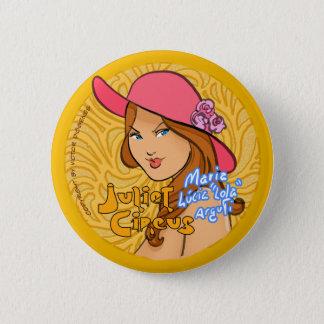 Juliet Circus - Maria Lucia Lola Arguti 6 Cm Round Badge