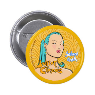 Juliet Circus - Soluee Awk 6 Cm Round Badge