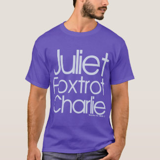 Juliet Foxtrot Charlie T-Shirt